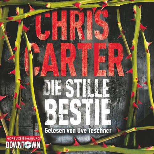 Ein Hunter-und-Garcia-Thriller, 6: Die stille Bestie