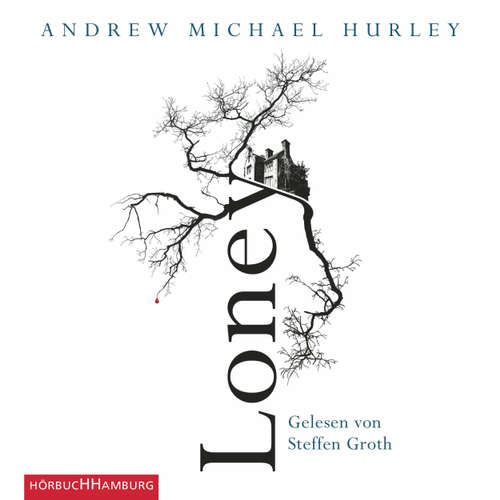 Hoerbuch Loney - Andrew Michael Hurley - Steffen Groth