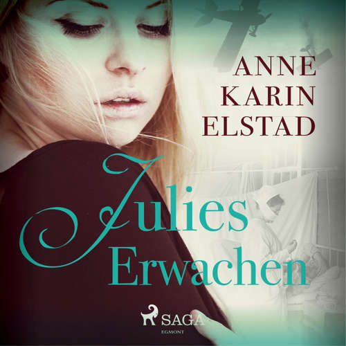 Hoerbuch Julie, Folge 1: Julies Erwachen - Anne Karin Elstad - Beate Rysopp
