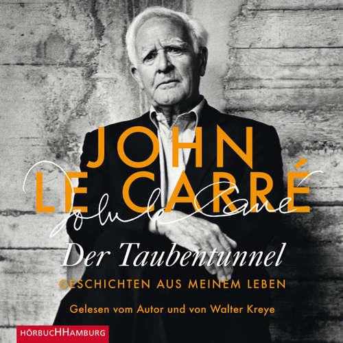 Hoerbuch Der Taubentunnel - Geschichten aus meinem Leben - John le Carré - Walter Kreye