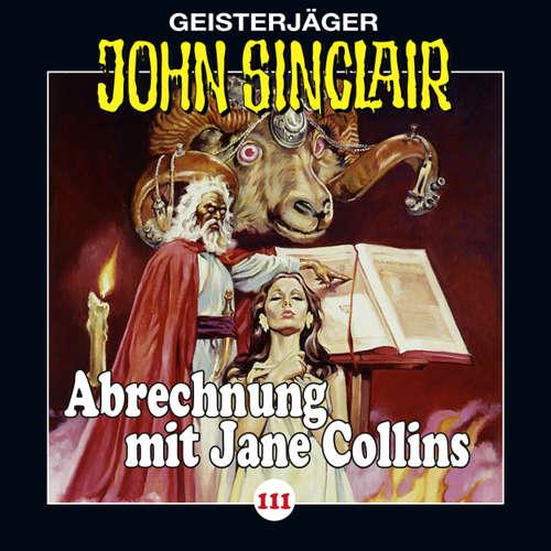 Hoerbuch John Sinclair, Folge 111: Abrechnung mit Jane Collins, Teil 2 von 2 - Jason Dark - Dietmar Wunder