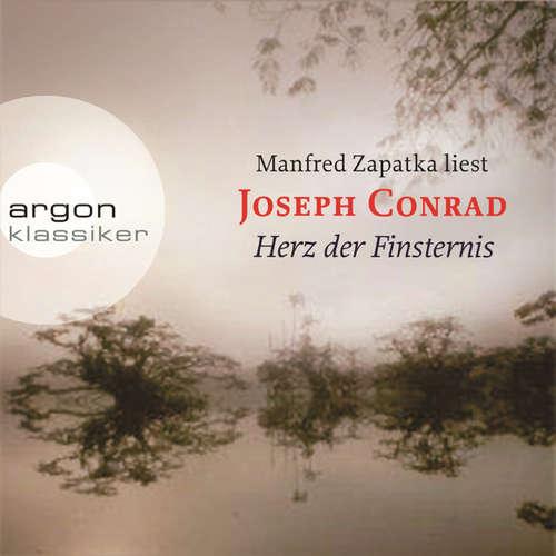 Hoerbuch Herz der Finsternis - Joseph Conrad - Manfred Zapatka