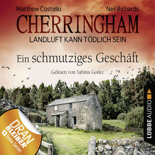 Hoerbuch Cherringham - Landluft kann tödlich sein, Folge 21: Ein schmutziges Geschäft - Matthew Costello - Sabina Godec