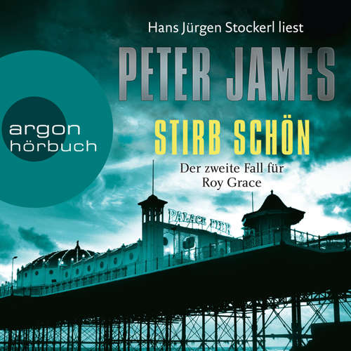 Hoerbuch Stirb schön - Peter James - Hans Jürgen Stockerl