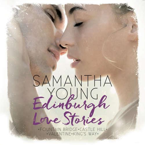 Hoerbuch Edinburgh Love Stories - Alle Novellas als Hörbuch - Samantha Young - Vanida Karun