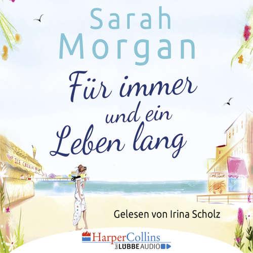 Hoerbuch Für immer und ein Leben lang - Sarah Morgan - Irina Scholz