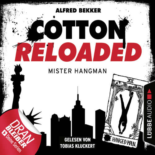 Cotton Reloaded, Folge 48: Mister Hangman