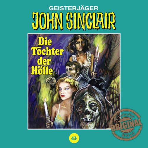 Hoerbuch John Sinclair, Tonstudio Braun, Folge 43: Die Töchter der Hölle - Jason Dark -  Diverse