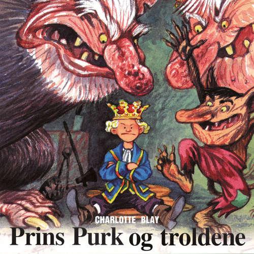 Audiokniha Prins Purk og troldene - Charlotte Blay - Grete Sonne