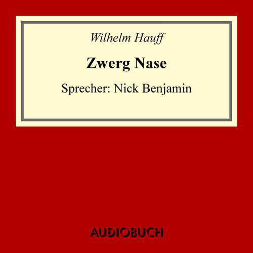 Hoerbuch Zwerg Nase - Wilhelm Hauff - Nick Benjamin