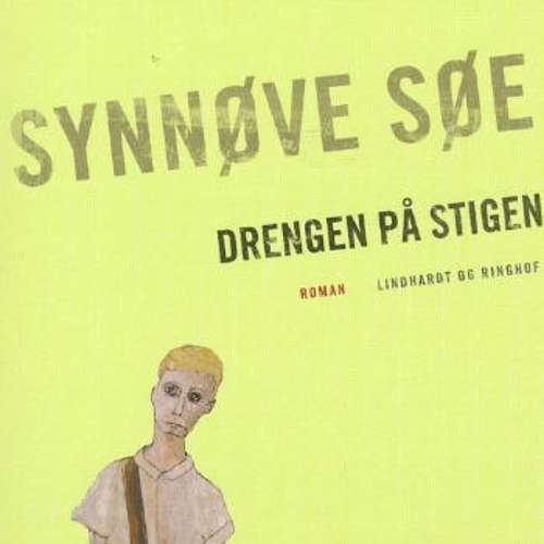 Audiokniha Drengen på stigen - Synnøve Søe - Ellen Fonnesbech-Sandberg