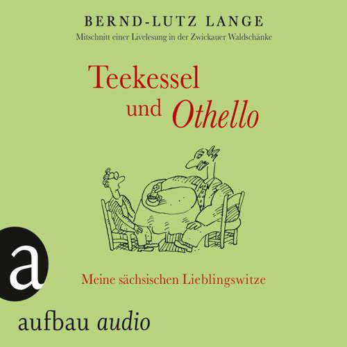 Teekessel und Othello - Meine sächsischen Lieblingswitze