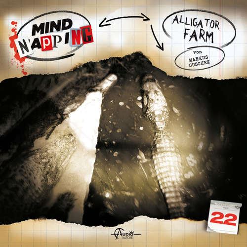 MindNapping, Folge 22: Alligator Farm