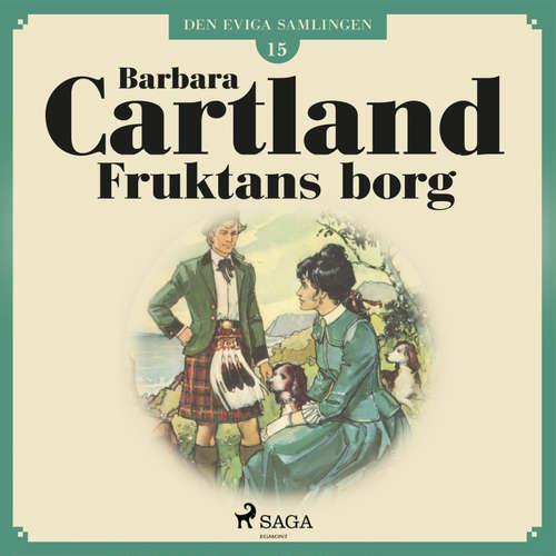 Audiokniha Fruktans borg - Den eviga samlingen 15 - Barbara Cartland - Ida Olsson