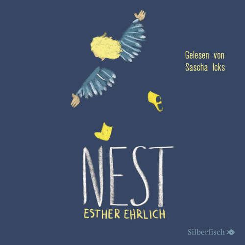 Hoerbuch Nest - Esther Ehrlich - Sascha Icks