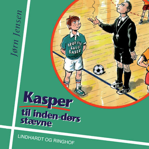 Audiokniha Kasper til indendørs stævne - Jørn Jensen - Aksel Hundslev
