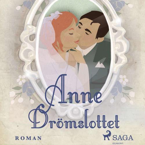 Audiokniha Drömslottet - Anne på Grönkulla 3 - Lucy Maud Montgomery - Lisa Carlehed