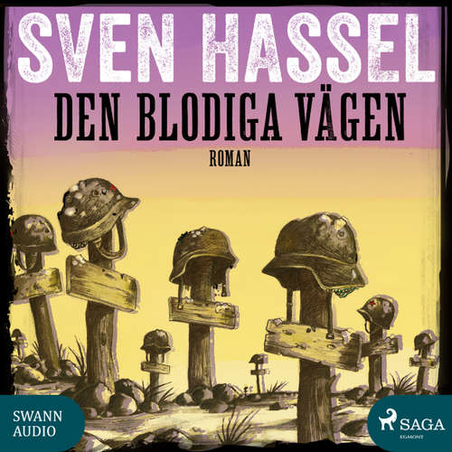Sven Hassel-serien, 11: Den blodiga vägen