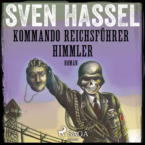 Audiokniha Kommando Reichsführer Himmler - Sven Hassel-serien 10 - Sven Hassel - Håkan Mohede