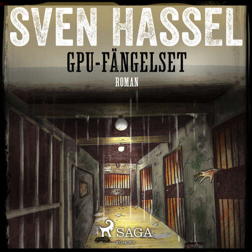 Audiokniha Sven Hassel-serien, del 13: GPU-fängelset - Sven Hassel - Håkan Mohede