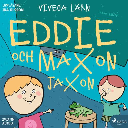 Audiokniha Eddie och Maxon Jaxon - Viveca Lärn - Ida Olsson