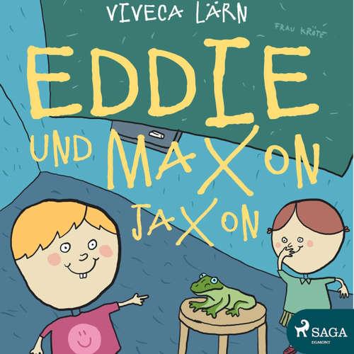 Hoerbuch Eddie und Maxon Jaxon - Viveca Lärn - Thorsten Breitfeldt