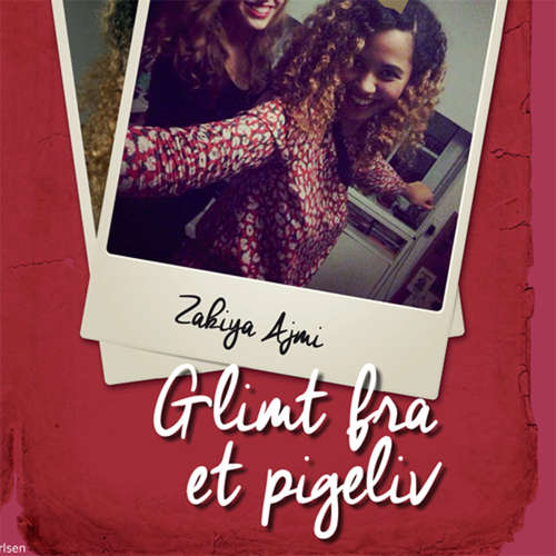 Audiokniha Glimt fra et pigeliv - Zakiya Ajmi - Githa Lehrmann