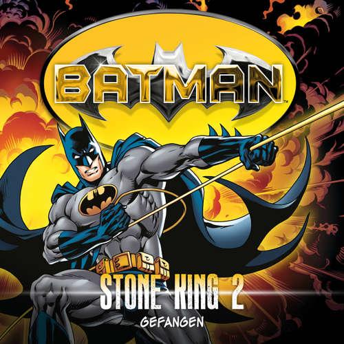 Hoerbuch Batman, Stone King, Folge 2: Gefangen - Alan Grant - K.Dieter Klebsch