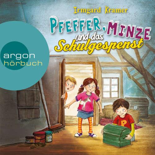 Hoerbuch Pfeffer, Minze und das Schulgespenst - Irmgard Kramer - Stefan Kaminski