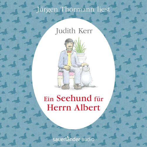 Hoerbuch Ein Seehund für Herrn Albert - Judith Kerr - Jürgen Thormann