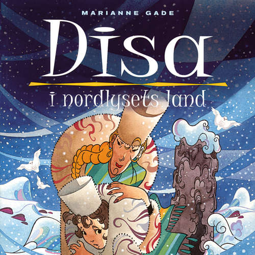Audiokniha Disa i nordlysets land - Marianne Gade - Dianna Vangsaa