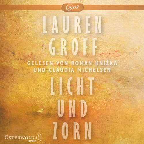 Hoerbuch Licht und Zorn - Lauren Groff - Roman Kni?ka
