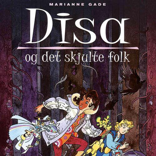 Audiokniha Disa og det skjulte folk - Marianne Gade - Dianna Vangsaa