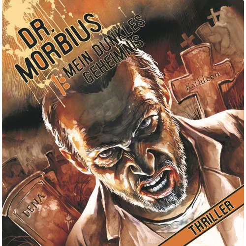 Dr. Morbius, Folge 1: Mein dunkles Geheimnis
