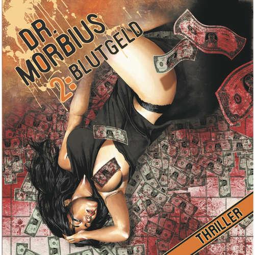 Hoerbuch Dr. Morbius, Folge 2: Blutgeld - Markus Auge -  Schulz-Vobach