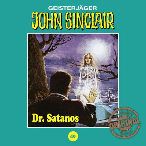 Hoerbuch John Sinclair, Tonstudio Braun, Folge 40: Dr. Satanos - Jason Dark -  Diverse