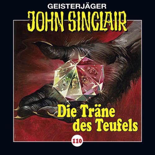 Hoerbuch John Sinclair, Folge 110: Die Träne des Teufels, Teil 1 von 2 - Jason Dark - Dietmar Wunder