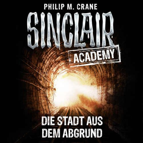John Sinclair, Sinclair Academy, Folge 3: Die Stadt aus dem Abgrund