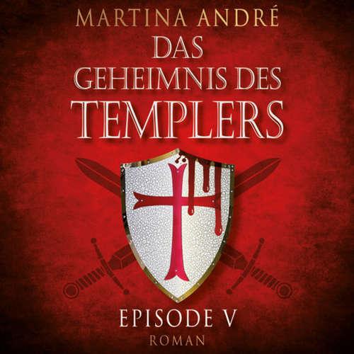 Tödlicher Verrat - Das Geheimnis des Templers, Episode 5