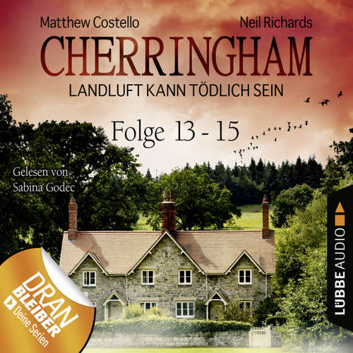 Hoerbuch Cherringham - Landluft kann tödlich sein, Sammelband 5: Folge 13-15 - Matthew Costello - Sabina Godec