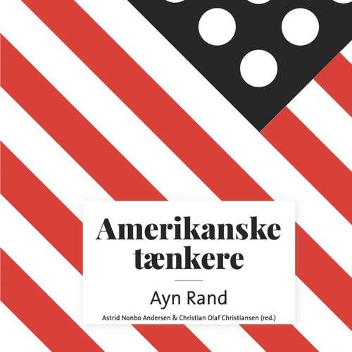 Amerikanske taenkere - Ayn Rand