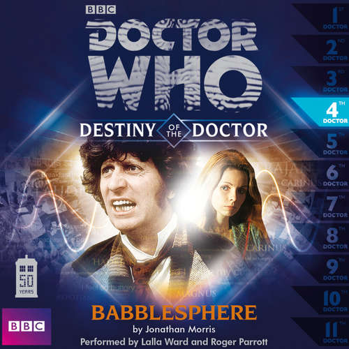Audiobook Doctor Who - Destiny of the Doctor, 1, 4: Babblesphere - Jonathan Morris - Lalla Ward