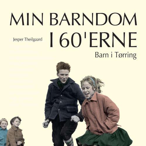 Barn i Tørring - Min barndom i 60'erne