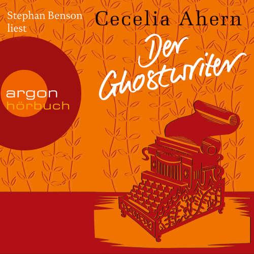Hoerbuch Der Ghostwriter - Novelle - Cecelia Ahern - Stephan Benson