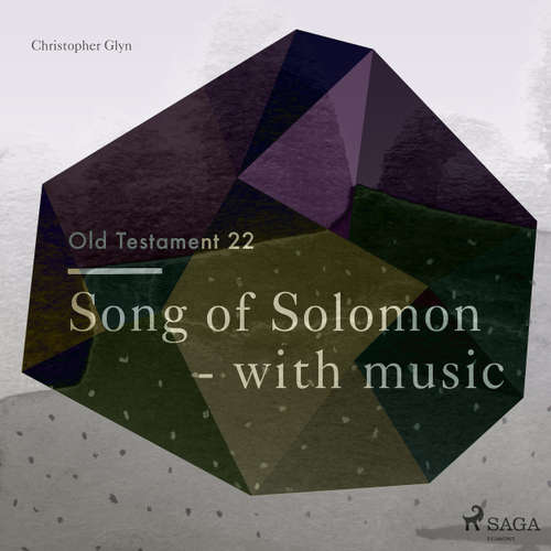 Song of Solomon - The Old Testament 22