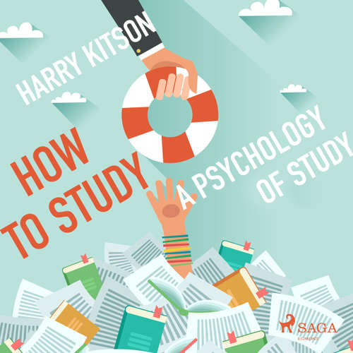 How to Study - A Psychology of Study