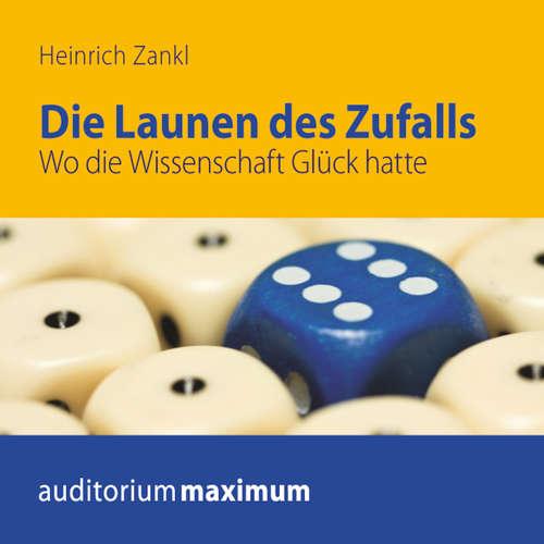Hoerbuch Die Launen des Zufalls - Heinrich Zankl - Axel Thielmann