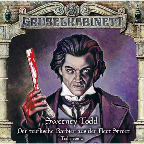 Gruselkabinett, Folge 132: Sweeney Todd - Der teuflische Barbier aus der Fleet Street (Teil 1 von 2)