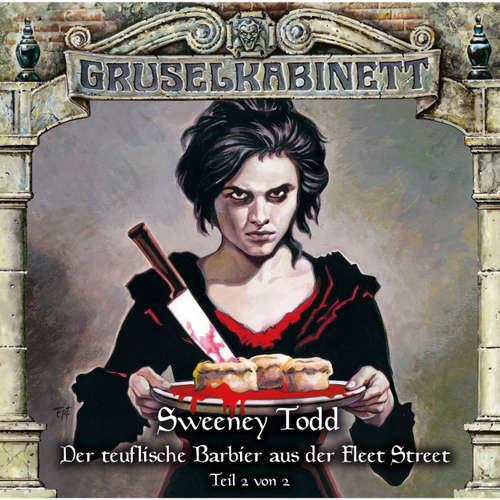 Gruselkabinett, Folge 133: Sweeney Todd - Der teuflische Barbier aus der Fleet Street (Teil 2 von 2)