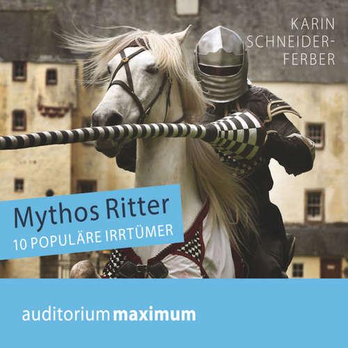 Mythos Ritter - 10 populäre Irrtümer